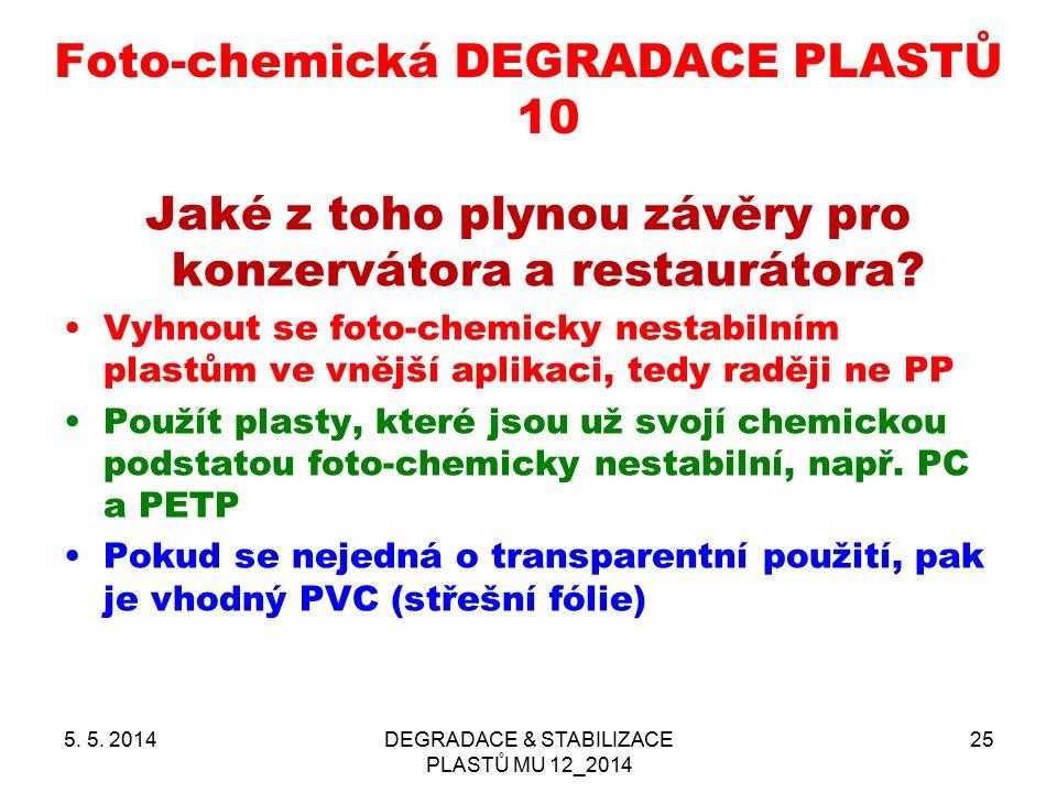 Foto-chemická DEGRADACE PLASTŮ 10