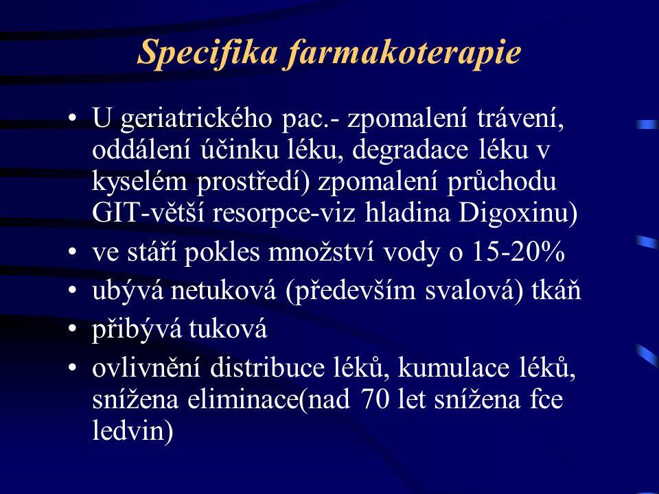 Specifika farmakoterapie