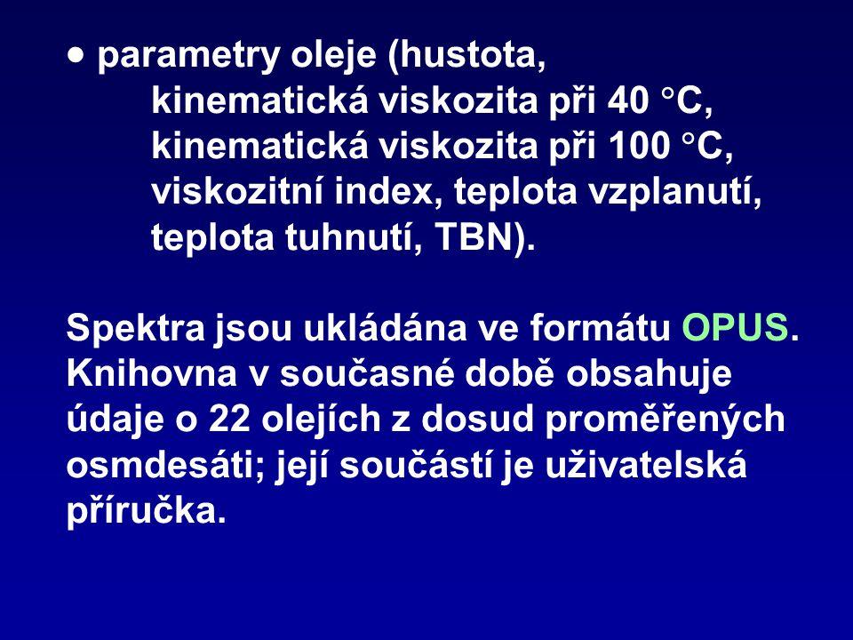  parametry oleje (hustota,. kinematická viskozita při 40 C,