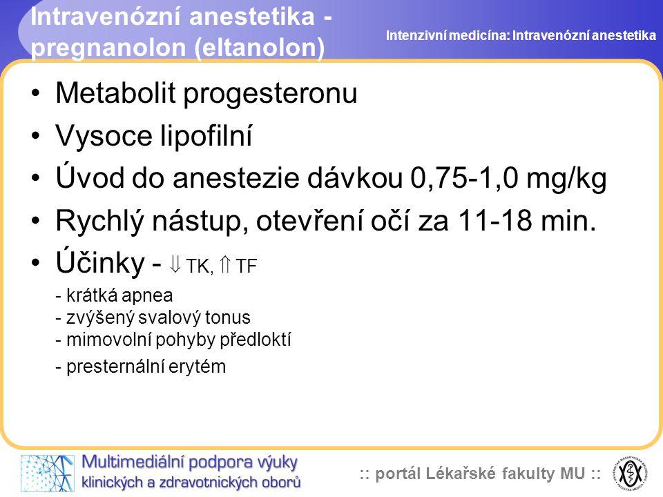 Intravenózní anestetika - pregnanolon (eltanolon)