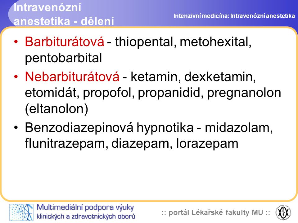 Intravenózní anestetika - dělení