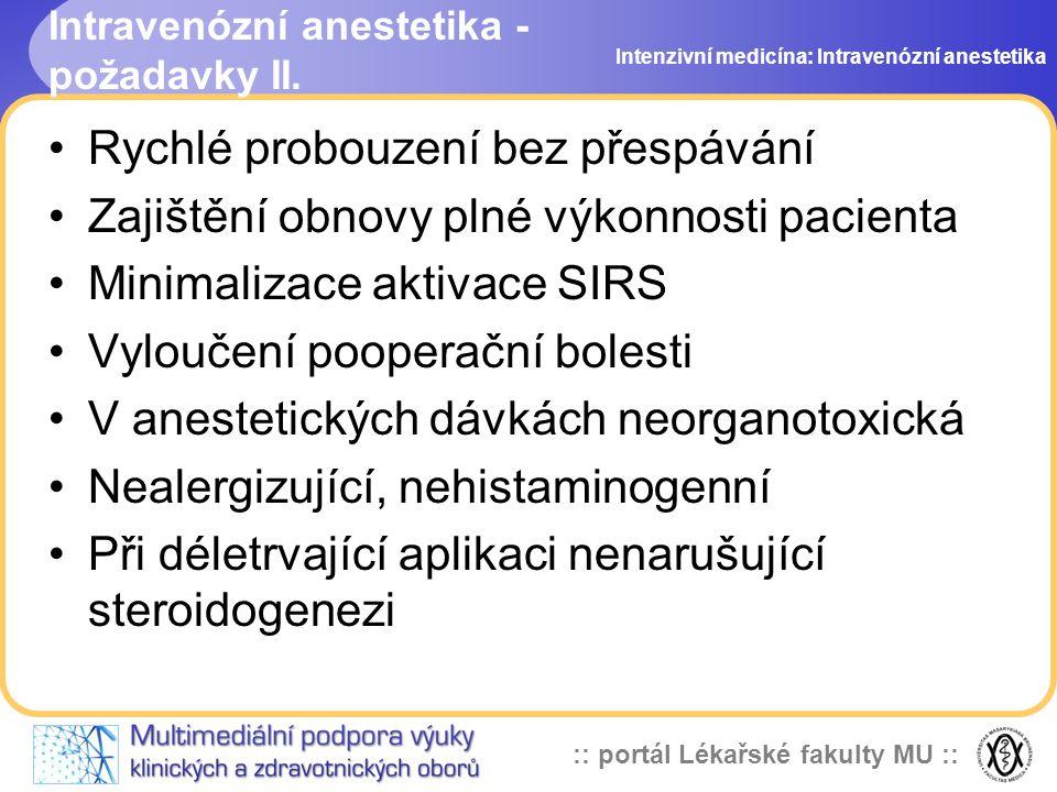 Intravenózní anestetika - požadavky II.