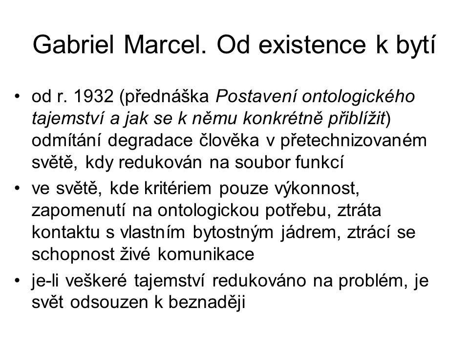 Gabriel Marcel. Od existence k bytí