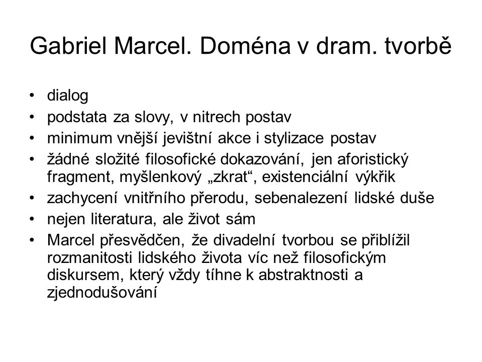 Gabriel Marcel. Doména v dram. tvorbě