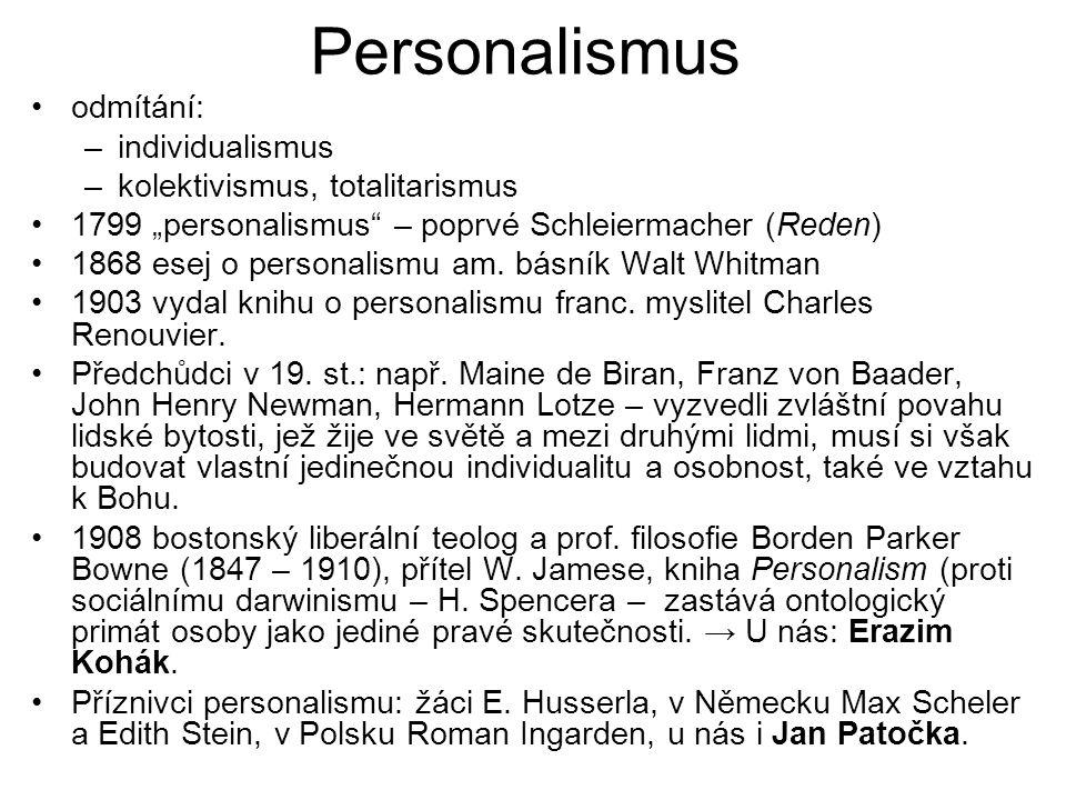 Personalismus odmítání: individualismus kolektivismus, totalitarismus