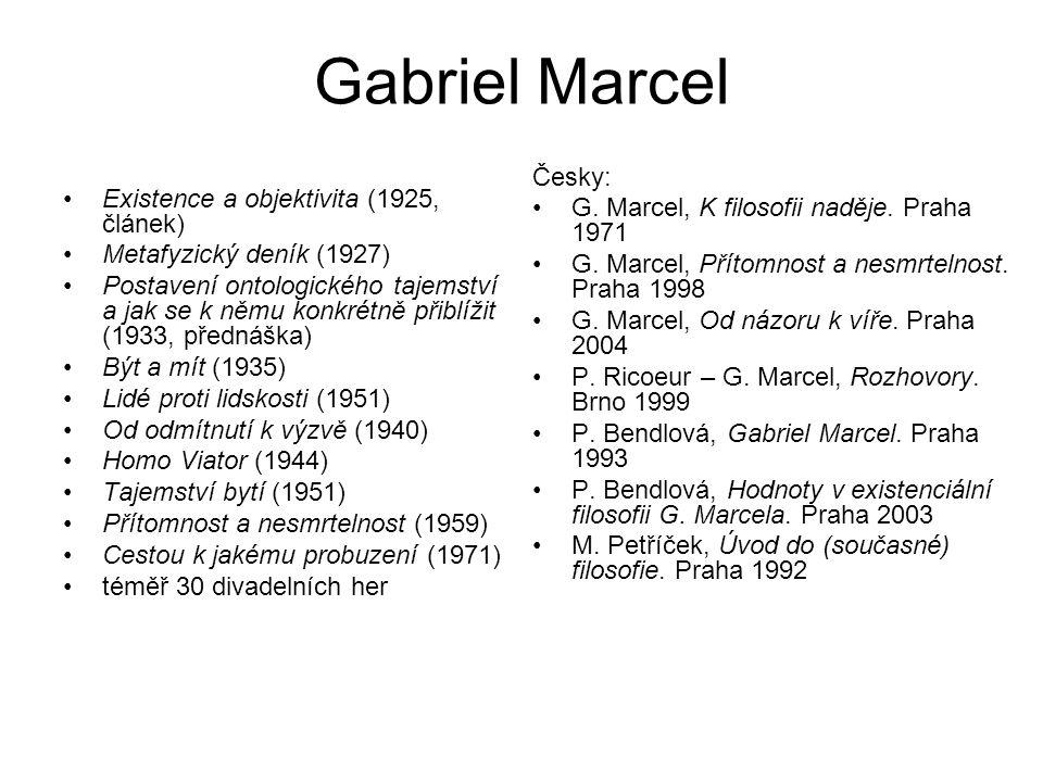 Gabriel Marcel Česky: G. Marcel, K filosofii naděje. Praha 1971