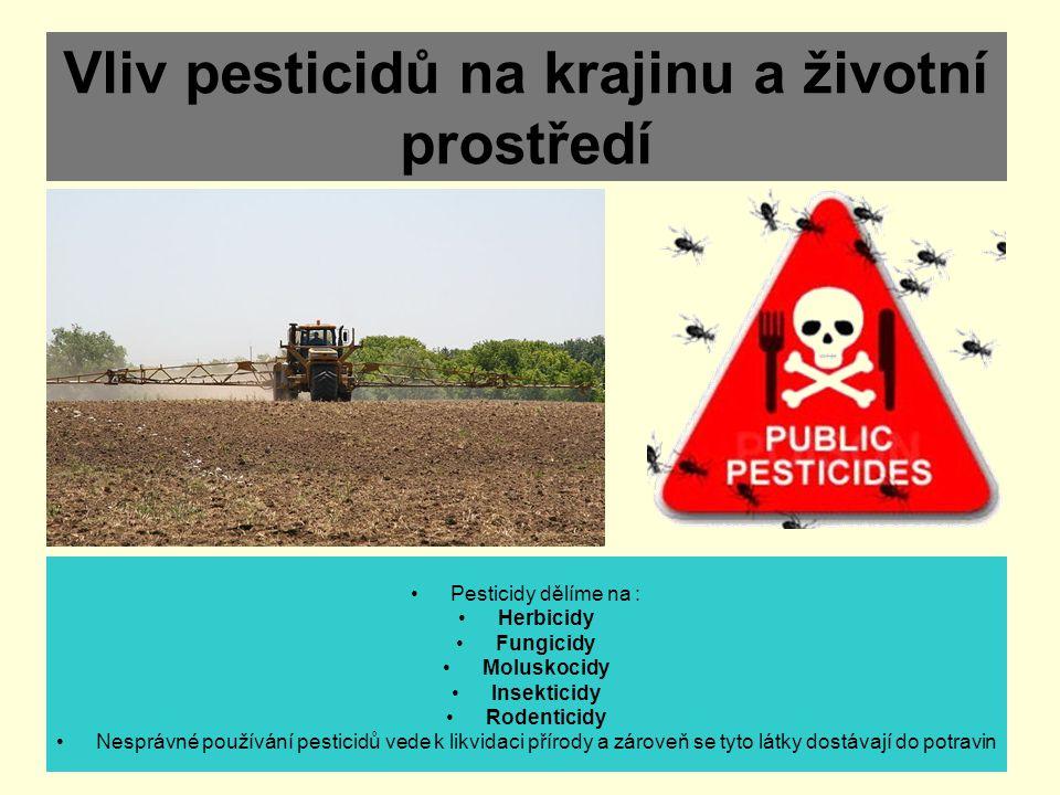 Vliv pesticidů na krajinu a životní prostředí