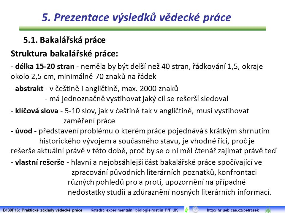 5. Prezentace výsledků vědecké práce