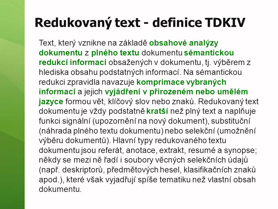 Redukovaný text - definice TDKIV