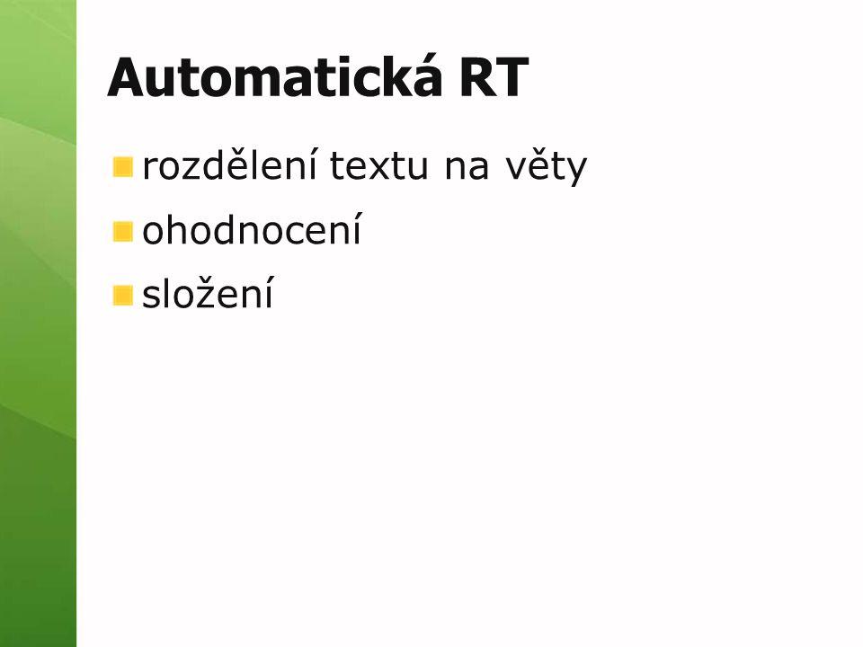 Automatická RT rozdělení textu na věty ohodnocení složení