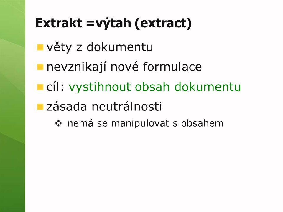Extrakt =výtah (extract)
