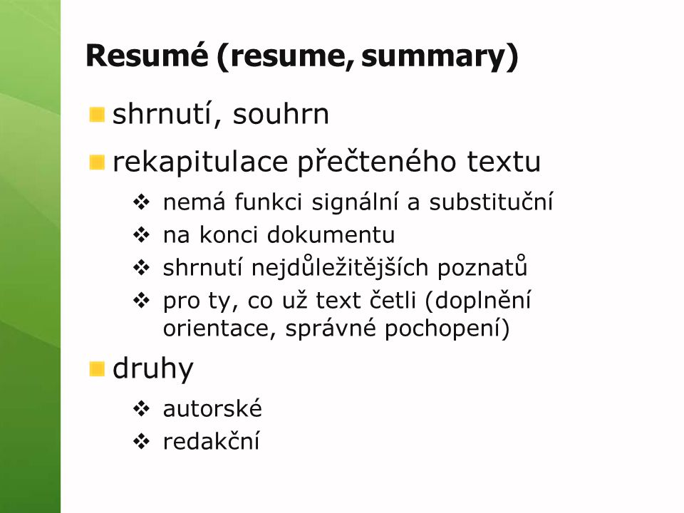 Resumé (resume, summary)