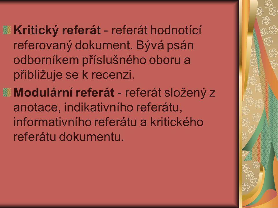 Kritický referát - referát hodnotící referovaný dokument