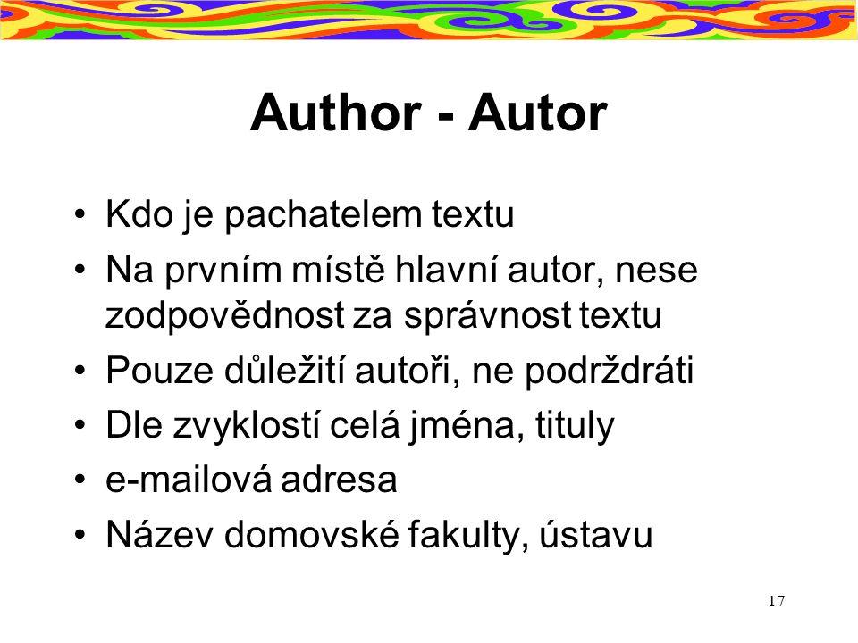 Author - Autor Kdo je pachatelem textu
