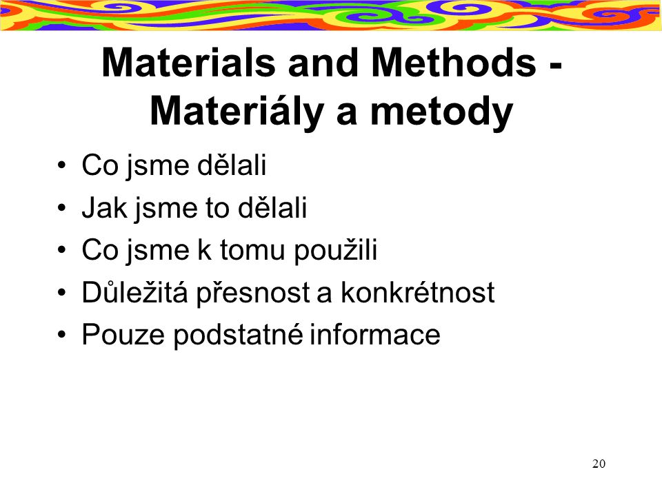Materials and Methods - Materiály a metody