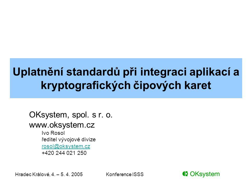 Uplatnění standardů při integraci aplikací a kryptografických čipových karet