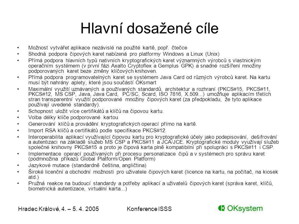 Hlavní dosažené cíle Hradec Králové, 4. – 5. 4. 2005 Konference ISSS