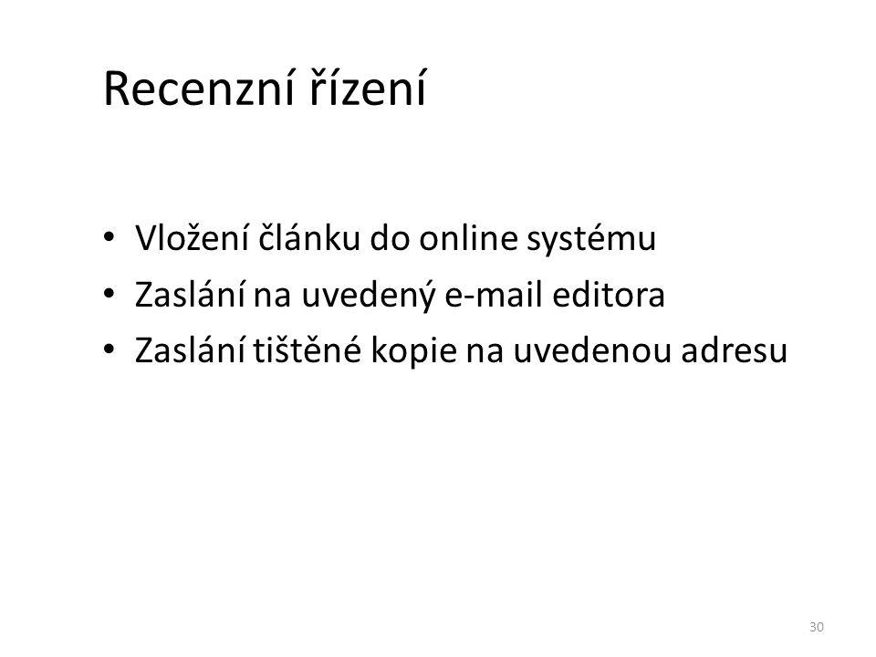 Recenzní řízení Vložení článku do online systému