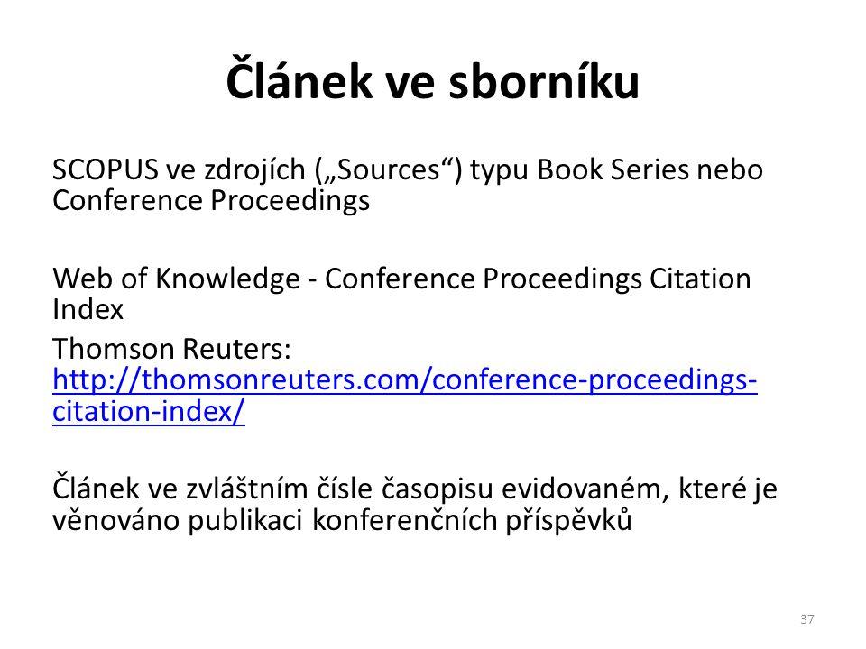 """Článek ve sborníku SCOPUS ve zdrojích (""""Sources ) typu Book Series nebo Conference Proceedings."""