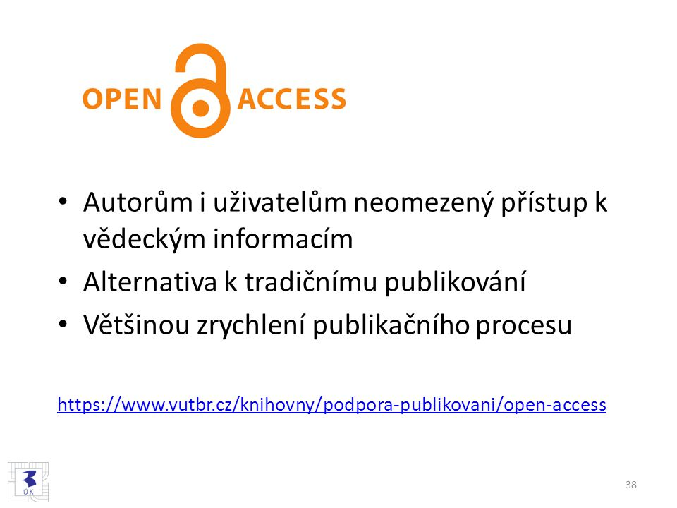 Autorům i uživatelům neomezený přístup k vědeckým informacím