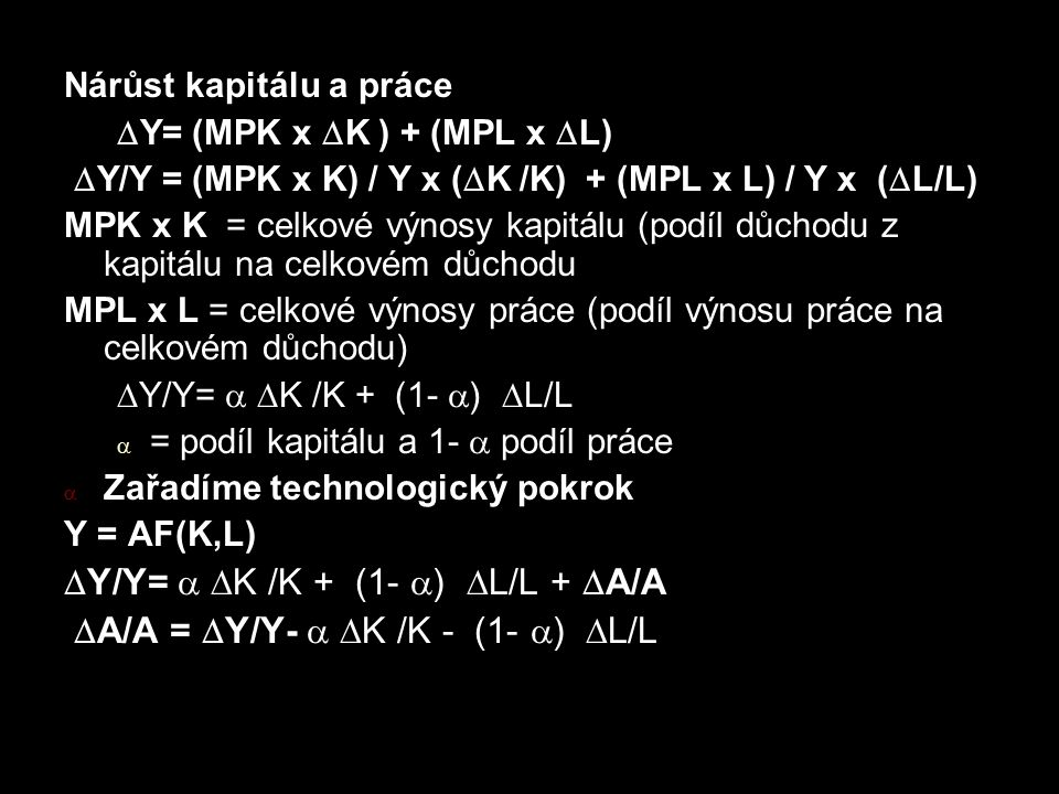 Y/Y=  K /K + (1- ) L/L + A/A A/A = Y/Y-  K /K - (1- ) L/L