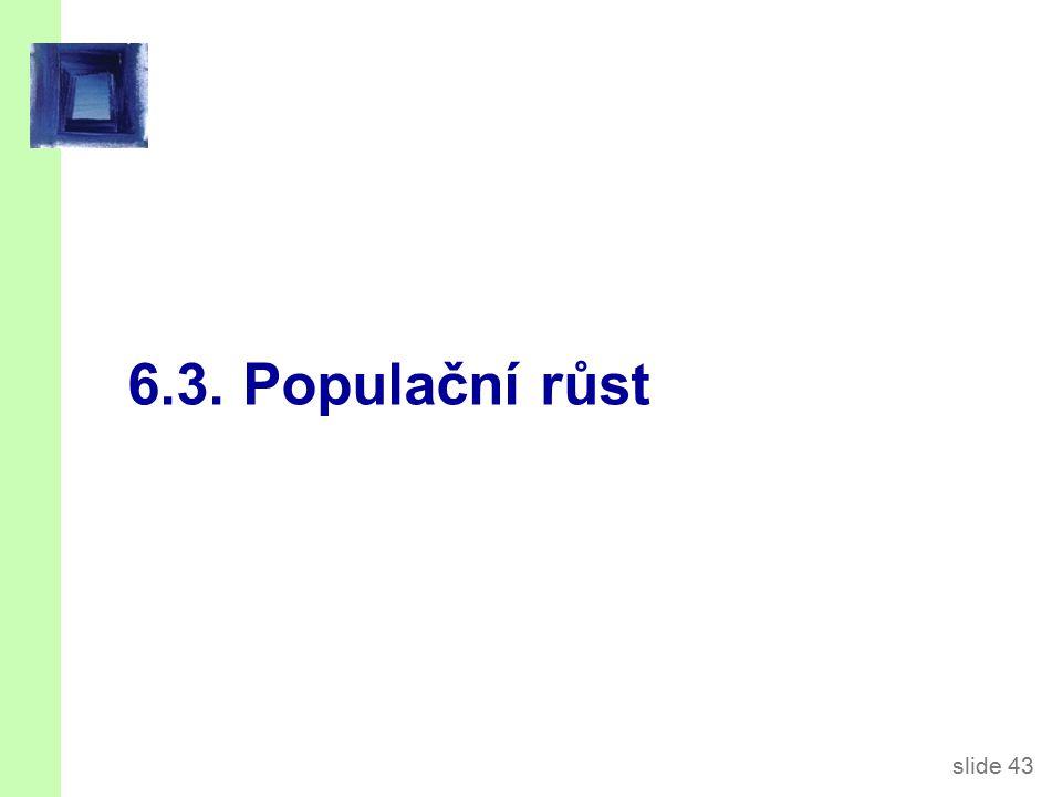 Populační růst Předpokládejme, že populace (a pracovní síla) rostou tempem n (n je exogenní).