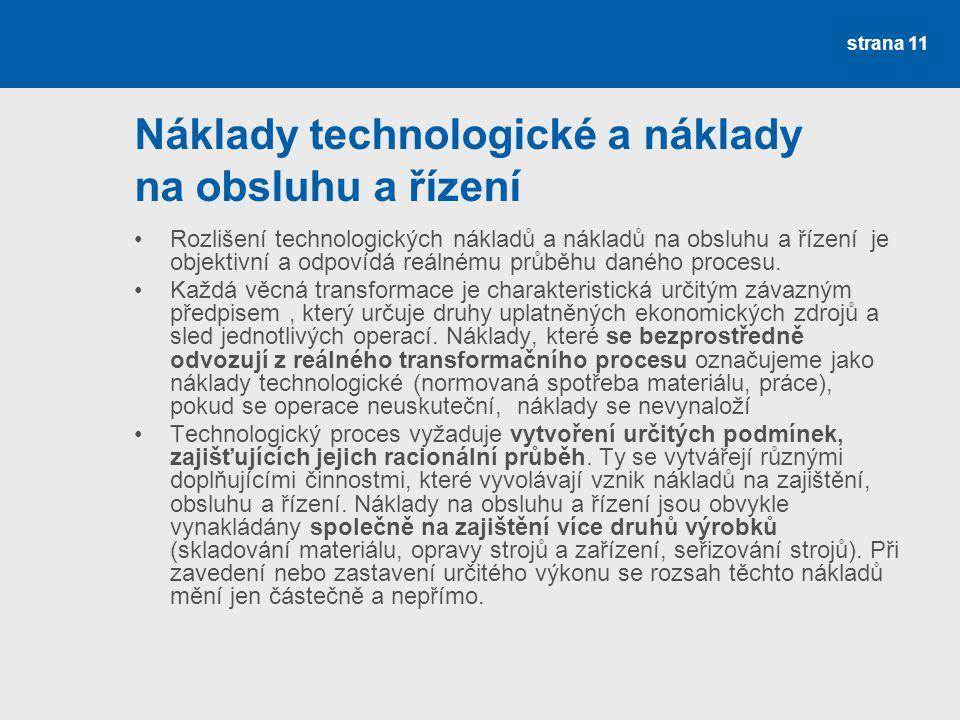 Náklady technologické a náklady na obsluhu a řízení