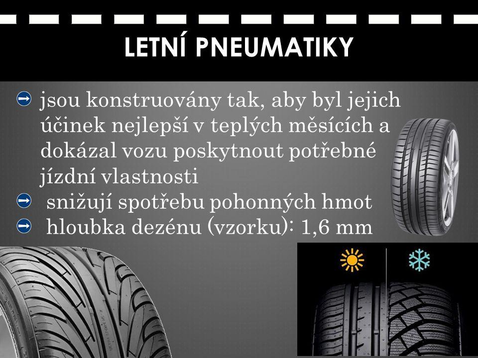 LETNÍ PNEUMATIKY jsou konstruovány tak, aby byl jejich účinek nejlepší v teplých měsících a dokázal vozu poskytnout potřebné jízdní vlastnosti.