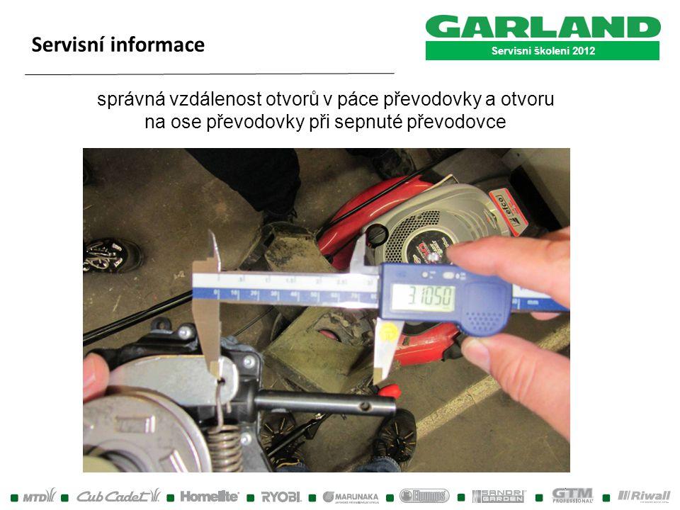 Servisní školení 2012 Servisní informace.