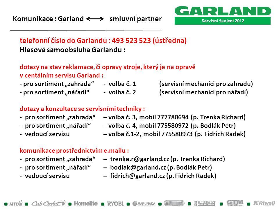 Komunikace : Garland smluvní partner