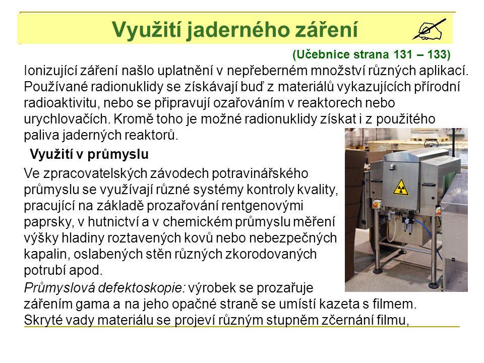 Využití jaderného záření