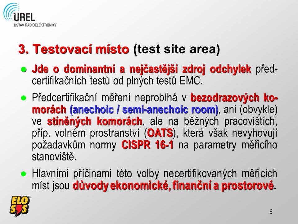 Testovací místo (test site area)