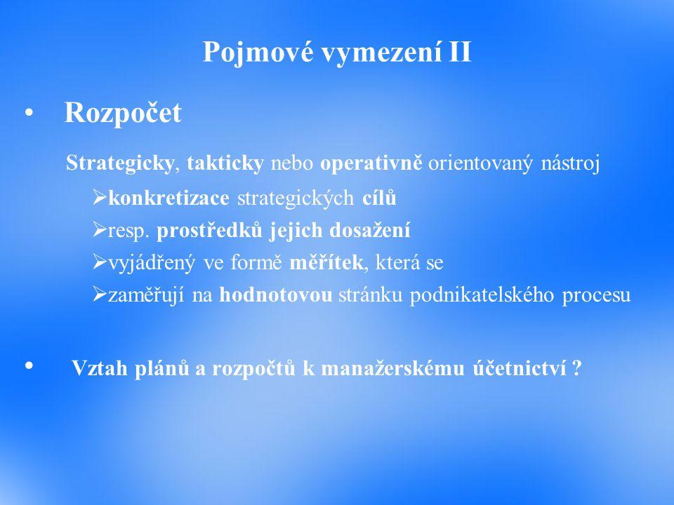 Strategicky, takticky nebo operativně orientovaný nástroj