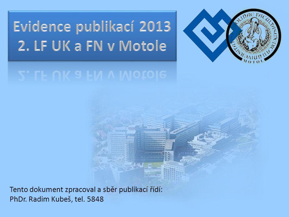 Evidence publikací 2013 2. LF UK a FN v Motole