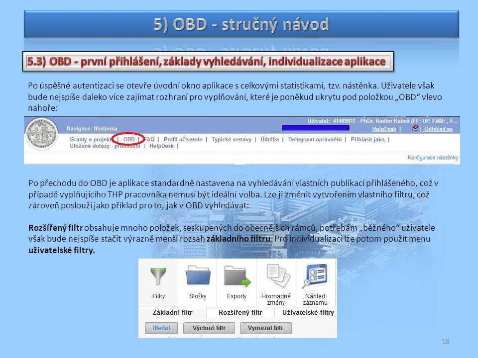 5) OBD - stručný návod 5.3) OBD - první přihlášení, základy vyhledávání, individualizace aplikace.