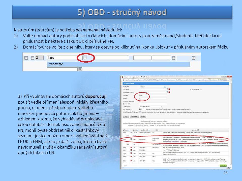 5) OBD - stručný návod K autorům (tvůrcům) je potřeba poznamenat následující: