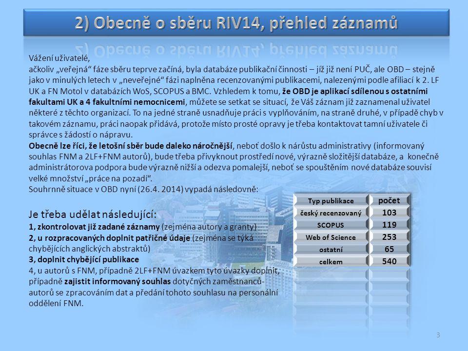 2) Obecně o sběru RIV14, přehled záznamů