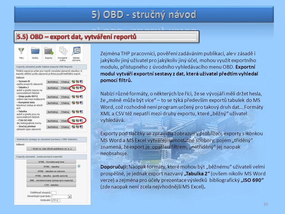 5) OBD - stručný návod 5.5) OBD – export dat, vytváření reportů