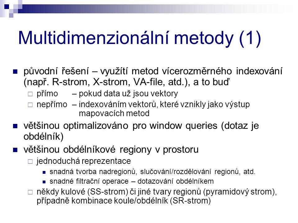 Multidimenzionální metody (1)