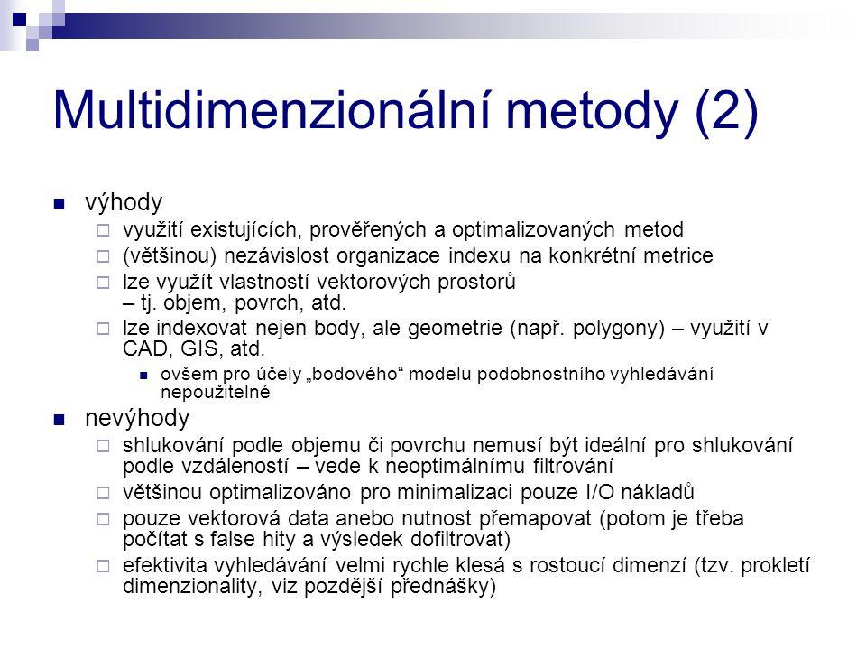 Multidimenzionální metody (2)