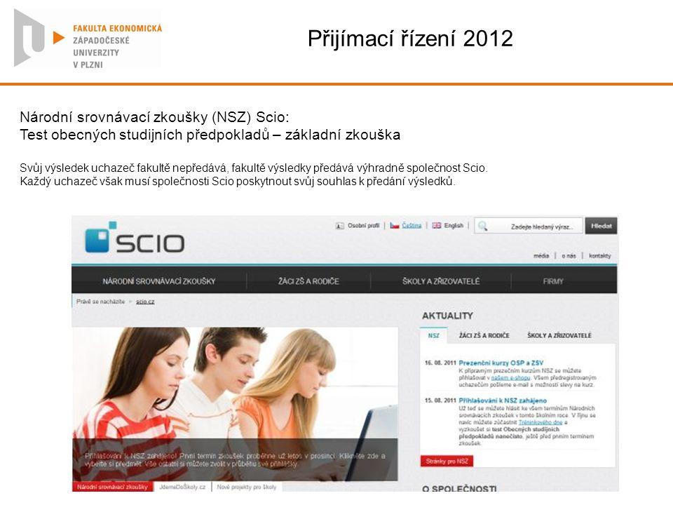 Přijímací řízení 2012 Národní srovnávací zkoušky (NSZ) Scio: