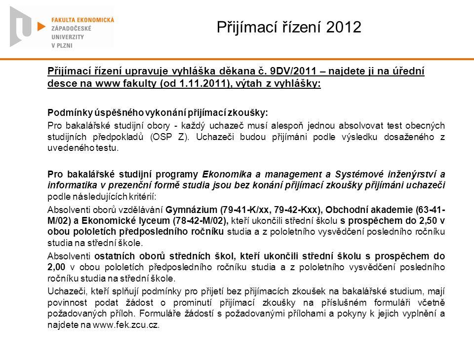 Přijímací řízení 2012