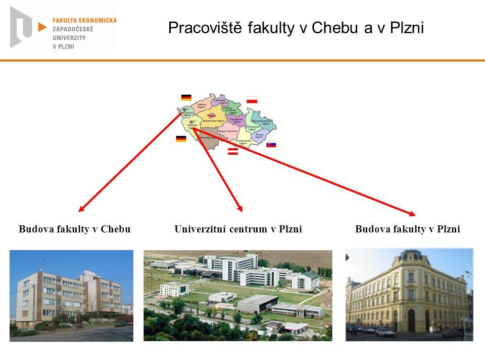 Pracoviště fakulty v Chebu a v Plzni