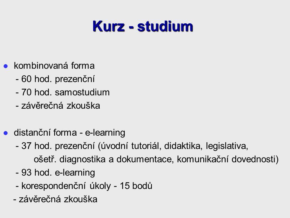 Kurz - studium kombinovaná forma - 60 hod. prezenční