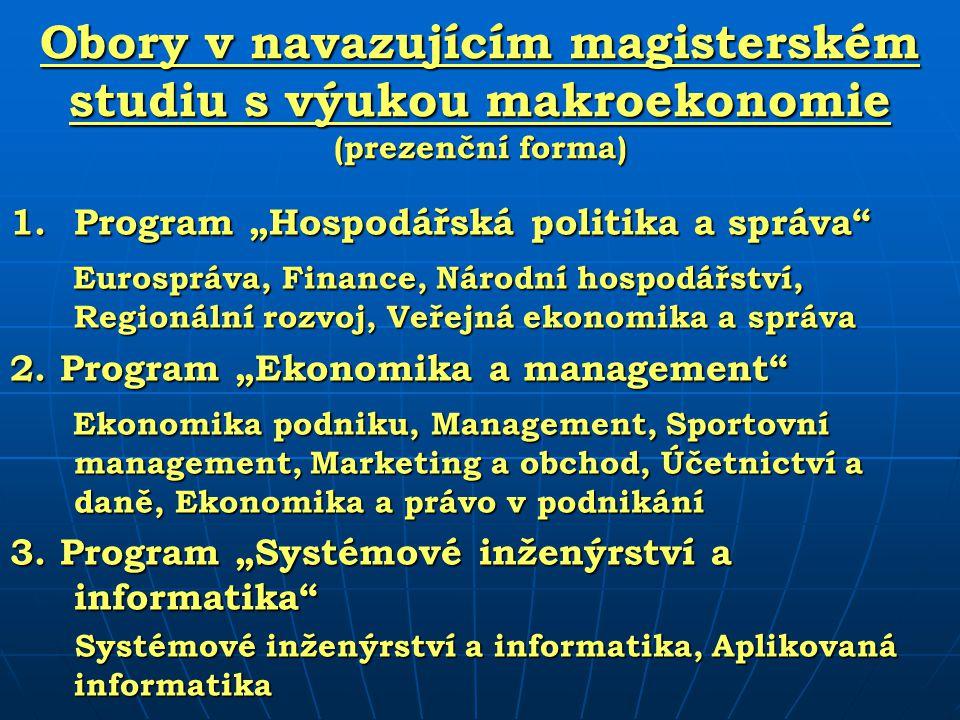 Obory v navazujícím magisterském studiu s výukou makroekonomie (prezenční forma)