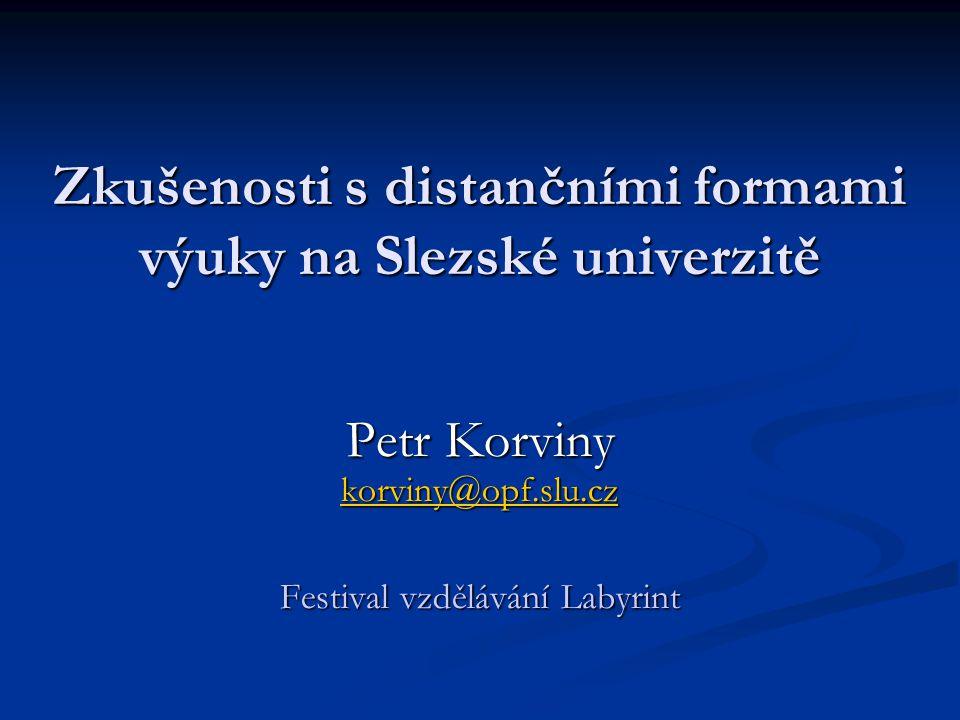 Zkušenosti s distančními formami výuky na Slezské univerzitě