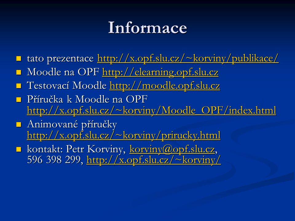 Informace tato prezentace http://x.opf.slu.cz/~korviny/publikace/