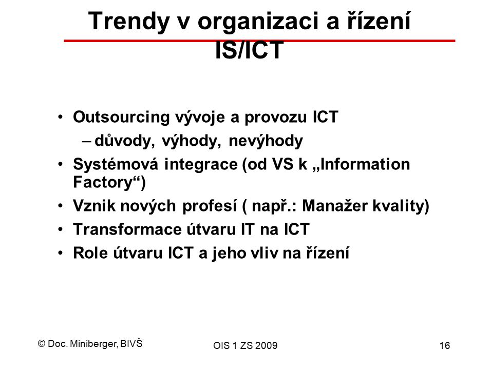 Trendy v organizaci a řízení IS/ICT