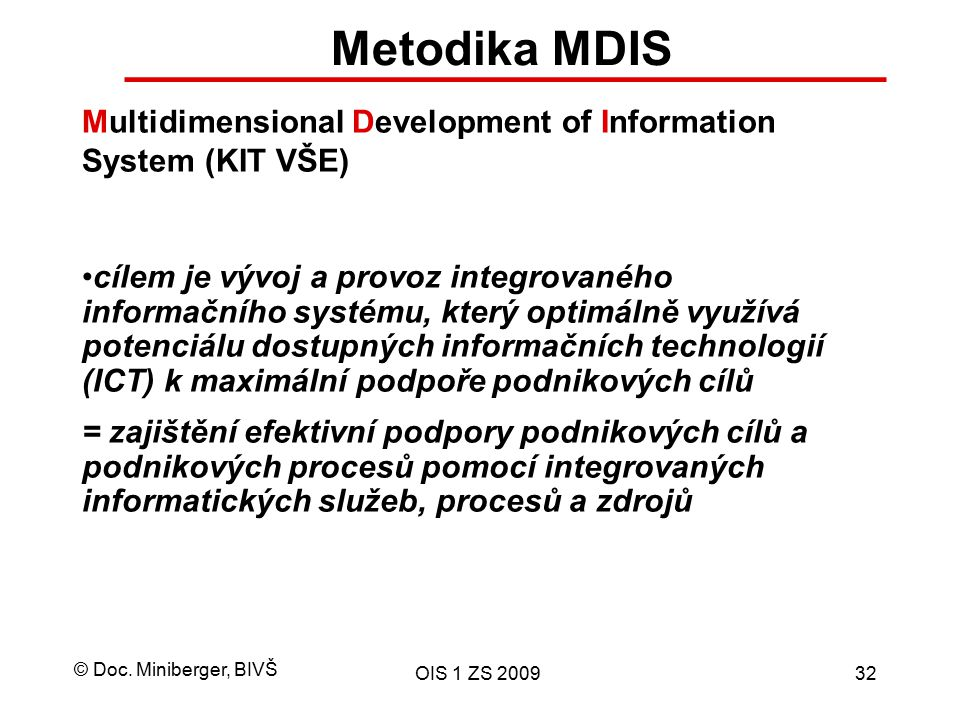 Metodika MDIS Multidimensional Development of Information System (KIT VŠE)