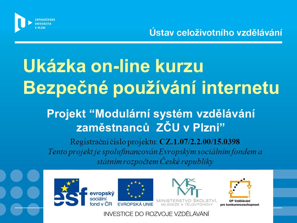 Projekt Modulární systém vzdělávání zaměstnanců ZČU v Plzni